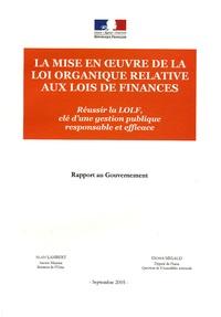 Alain Lambert et Didier Migaud - Rapport au Gouvernement  : La mise en oeuvre de la loi organique relative aux lois de finances - Réussir la LOLF, clé d'une gestion publique responsable et efficace ; Septembre 2005.