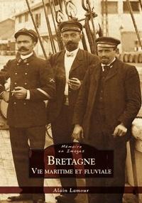 Alain Lamour - Bretagne - Vie maritime et fluviale.