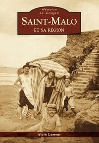 Alain Lamour - Saint-Malo et sa région.
