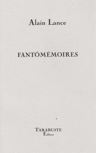 Alain Lance - FANTOMEMOIRES - Alain Lance.