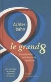 Alain Lance et Michael Hohmann - Le grand huit - Une anthologie de poèmes allemands et français.
