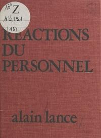 Alain Lance - Les Réactions du personnel.