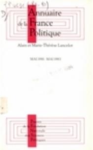 Alain Lancelot et Marie-Thérèse Lancelot - Annuaire de la France politique - Mai 1981-mai 1983.
