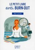 Alain Lancelot - Le petit livre anti burn-out.