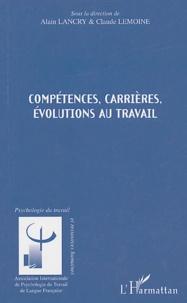 Alain Lancry et Claude Lemoine - Compétences, carrières, évolutions au travail.