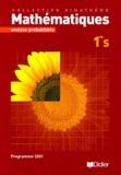 Alain Lanoëlle et Françoise Lanoelle - Maths Dimathème 1e S - Analyse probabilités.