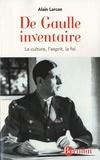 Alain Larcan - De Gaulle inventaire - La culture, l'esprit, la foi.