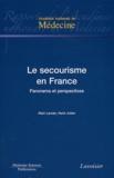 Alain Larcan et Henri Julien - Le secourisme en France - Panorama et perspectives.