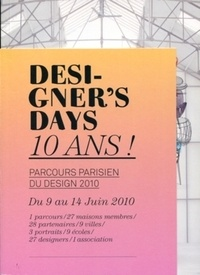 Alain Lardet - Designer's days 10 ans ! - Parcours parisien du design 2010.