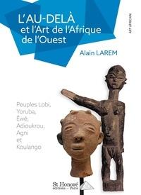Deedr.fr L'Au-delà et l'Art de l'Afrique de l'Ouest Image