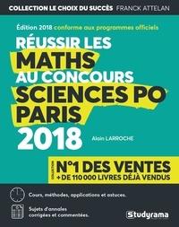 Alain Larroche - Réussir les maths au concours de Sciences Po Paris.