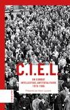 Alain Laurent - CIEL - Un combat intellectuel antitotalitaire (1978-1986).