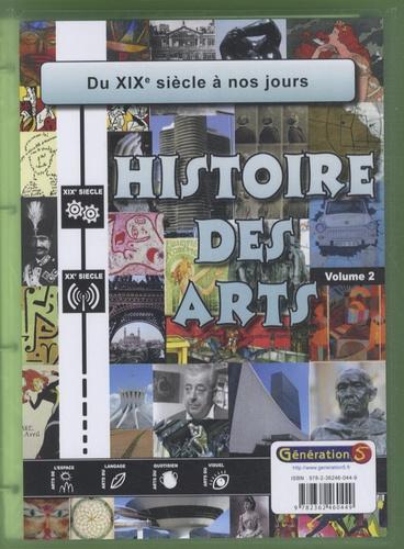 Alain Laurent - Histoire des arts Cycle 3 - Volume 2, Du XIXe siècle à nos jours. 1 Cédérom