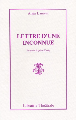 Alain Laurent - Lettre d'une inconnue.