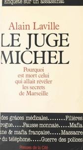 Alain Laville - Le juge Michel.