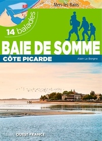 Baie de Somme- 14 balades - Alain Le Borgne pdf epub