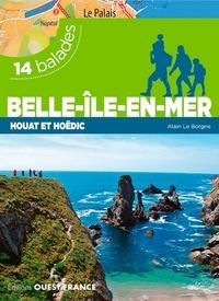 Alain Le Borgne - Belle-Ile-en-Mer, Houat et Hoëdic - 14 balades.