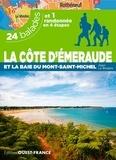 Alain Le Borgne - La Côte d'Emeraude et la baie du Mont-Saint-Michel - 24 balades et 1 randonnée en 4 étapes.
