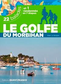 Alain Le Borgne - Le Golfe du Morbihan - 22 balades.
