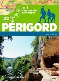 Alain Le Borgne - Périgord - 22 balades et 1 randonnée.
