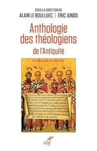 Alain Le Boulluec et Eric Junod - Anthologie des théologiens de l'Antiquité.