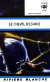 Alain Le Bussy - Le cheval d'espace.