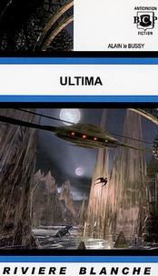 Alain Le Bussy - Ultima.