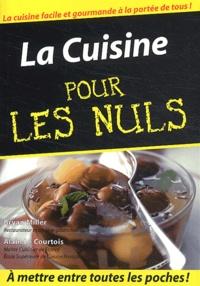 Alain Le Courtois et Bryan Miller - La cuisine pour les nuls.