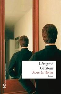 Alain Le Ninèze - L'énigme Gerstein.