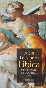 Alain Le Ninèze - Libica - Michel-Ange et la Sibylle.