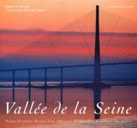 Vallée de la Seine. Paris, Giverny, Rouen, Les abbayes normandes, Honfleur, Le Havre.pdf