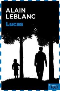 Alain Leblanc - Lucas.