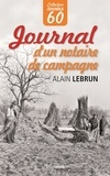 Alain Lebrun - Journal d'un notaire de campagne.