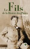 Alain Lebrun - Le Fils de la rivière des pluies.