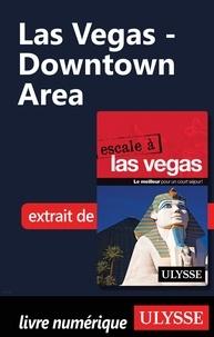 Alain Legault - Las Vegas - Downtown Area.
