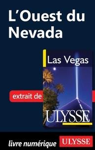 Alain Legault - Las Vegas - L'Ouest du Nevada.