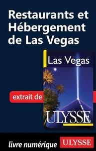 Alain Legault - Las Vegas - Restaurants et hébergement de Las Vegas.