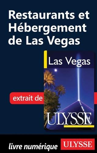 Las Vegas. Restaurants et hébergement de Las Vegas 4e édition