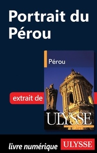 Alain Legault - Pérou - Portrait du Pérou.
