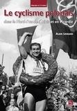 Alain Legrand - Le cyclisme polonais dans le Nord-Pas-de-Calais et en Picardie.