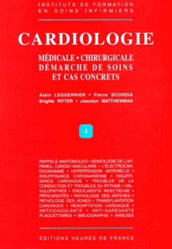 Cardiologie - Médicale, chirurgicale, démarche de soins et cas concrets -  Grand Format