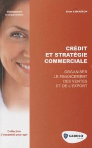 Alain Lemasson - Crédit et stratégie commerciale.
