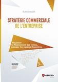 Alain Lemasson - Stratégie commerciale de l'entreprise - Organiser le financement des ventes, manager les équipes financières.