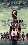 Alain Léonard - Les Amants d'Austerlitz.