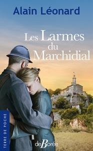Télécharger des ebooks complets Les larmes du Marchidial (Litterature Francaise) par Alain Léonard
