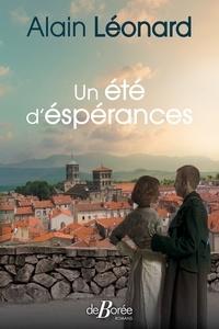 Alain Léonard - Un été d'espérances.