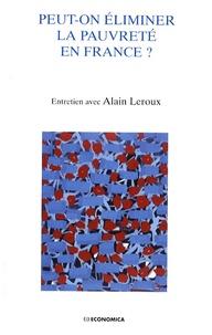 Alain Leroux - Peut-on éliminer la pauvreté en France ?.