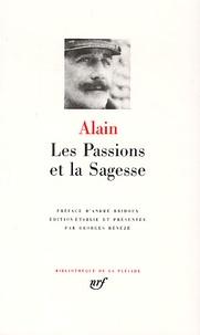 Alain - Les Passions et la Sagesse.