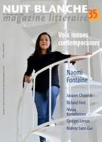 Alain Lessard et Suzanne Leclerc - Nuit blanche, magazine littéra  : Nuit blanche, magazine littéraire. No. 149, Hiver 2018.