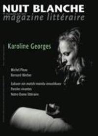 Alain Lessard et Suzanne Leclerc - Nuit blanche, magazine littéra  : Nuit blanche, magazine littéraire. No. 156, Automne 2019 - Karoline Georges.